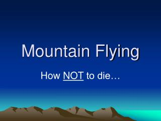 Mountain Flying
