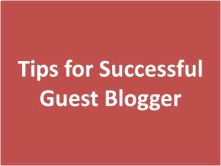 Tips for Successful Guest Blogger
