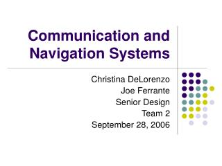 Communication and Navigation Systems