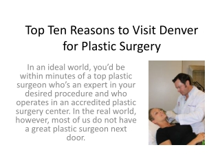 Top 10 Reasons to Visit Denver for Plastic Surgery