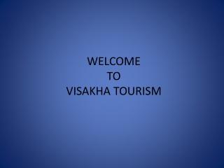 Visakhapatnam-Araku Valley Tourism,Vizag-Araku Tours
