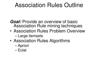 Association Rules Outline