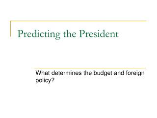 Predicting the President