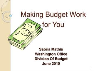 Making Budget Work for You