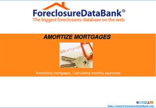 How to Amortize Your Mortgage