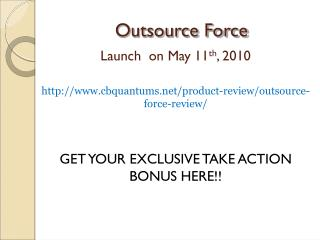 Outsource Force Bonus Limited