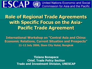 Role of Regional Trade Agreements with Specific Focus on the Asia-Pacific Trade Agreement