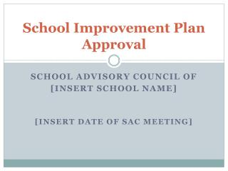 School Improvement Plan Approval