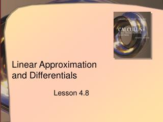 Linear Approximation  and Differentials