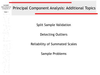 Principal Component Analysis: Additional Topics