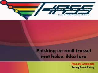 Phishing en reell trussel mot helse, ikke lure