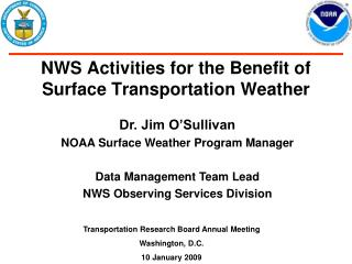 NWS Activities for the Benefit of Surface Transportation Weather