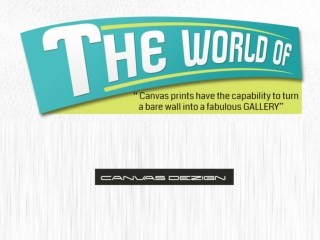 The World Of Canvas Prints