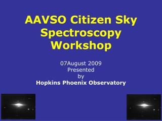 AAVSO Citizen Sky Spectroscopy  Workshop