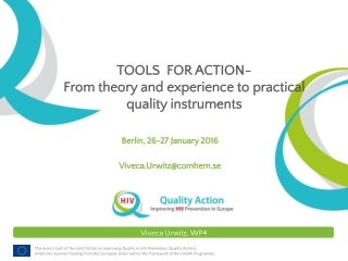 TOOLS FOR ACTION- From theory and experience to practical quality instruments
