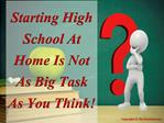 Starting High School At Home Is Not AS Big Task As You Think