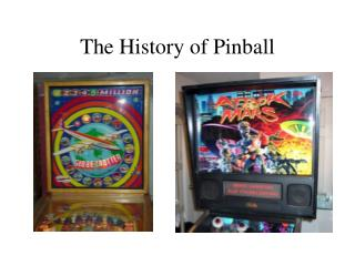 The History of Pinball
