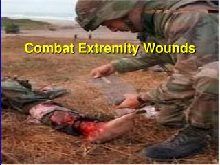 Combat extremity Wounds