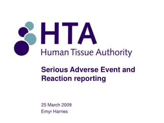 Serious Adverse Event and Reaction reporting