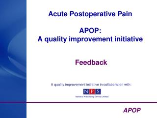Acute Postoperative Pain  APOP: A quality improvement initiative