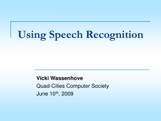 Using Speech Recognition