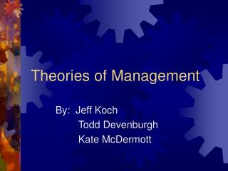 Theories of Management