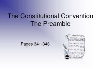 The Constitutional Convention The Preamble