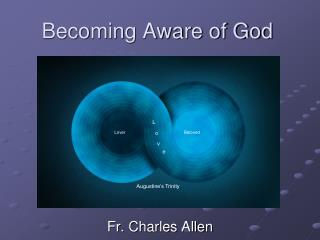 Becoming Aware of God