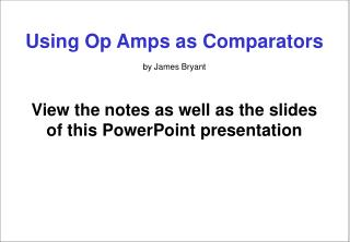 Using Op Amps as Comparators