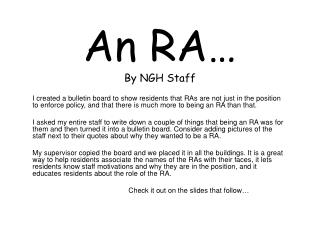 An RA… By NGH Staff