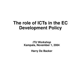 The role of ICTs in the EC Development Policy