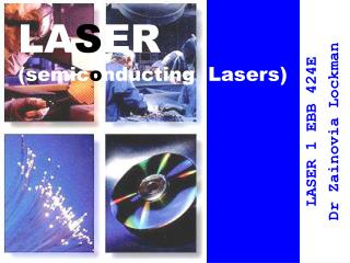 LASER semiconducting  Lasers