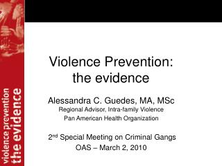 Violence Prevention:  the evidence