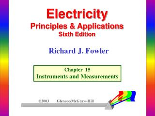 Electricity Principles & Applications Sixth Edition