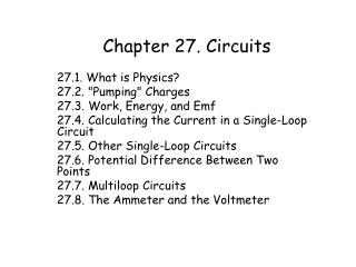 Chapter 27. Circuits
