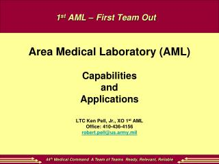 1 st  AML – First Team Out