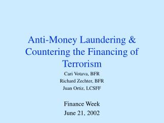 Anti-Money Laundering  Countering the Financing of Terrorism