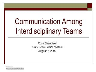 Communication Among Interdisciplinary Teams