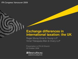 Exchange differences in international taxation: the UK
