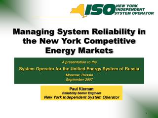A presentation to the System Operator for the Unified Energy System of Russia Moscow, Russia September 2007