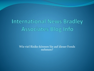 International News Bradley Associates Blog Info: Wie viel Ri