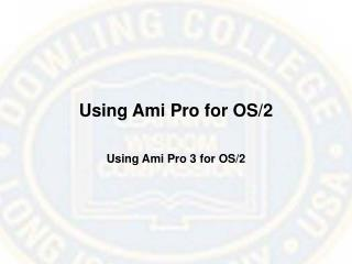 Using Ami Pro for OS/2