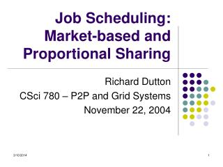 Job Scheduling: Market-based and Proportional Sharing