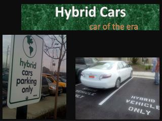 Benifits of Hybrid cars