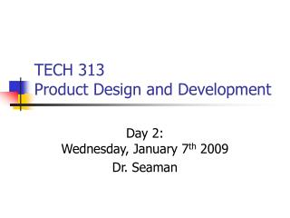 TECH 313 Product Design and Development