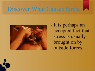 Discover What Causes Stress