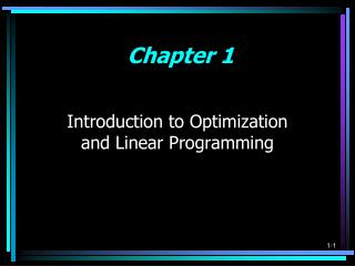 Introduction to Optimization  and Linear Programming