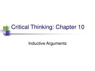 Critical Thinking: Chapter 10
