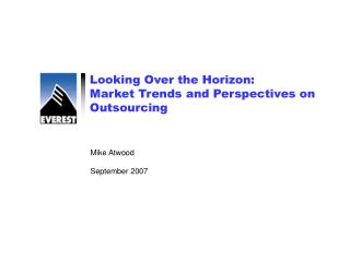 Looking Over the Horizon: Market Trends and Perspectives on Outsourcing