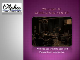 Alpha dental Center
